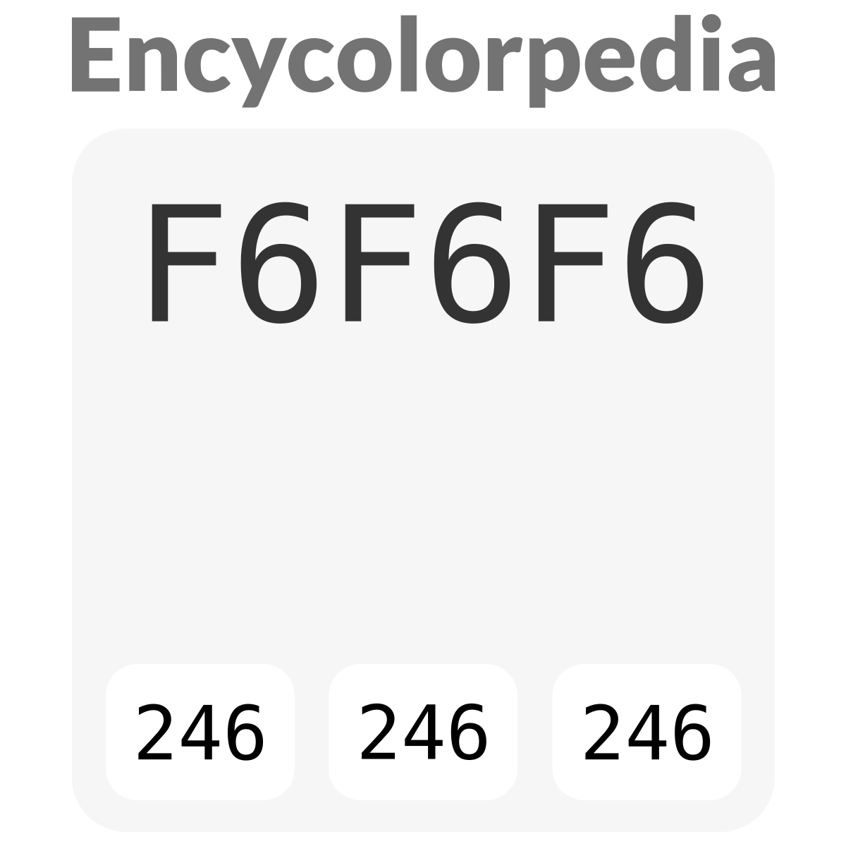 Verkehrsweiss F6f6f6 Hex Farbcode Schemas Farben